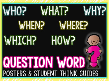 Question Words Posters/Think and Answer Guides