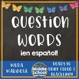 Question Words Posters ¡en español!  *Moda Mariposa*
