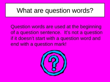 Question Words Power Point Presentation