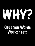 Question Words -- Worksheet