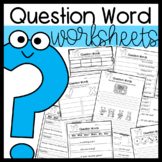 Question Words: writing questions, sort, partner work, worksheets