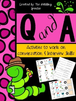 Question and Answer:  Activities to work on conversation