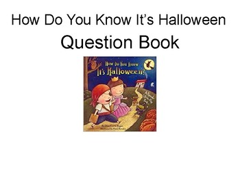 """Question book and activities for """"How Do You Know It's Halloween"""