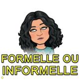Question formelle ou Informelle--leçon en français langue seconde