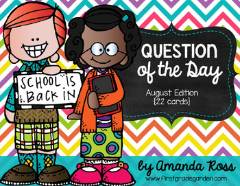 Question of the Day: August Edition {22 cards}