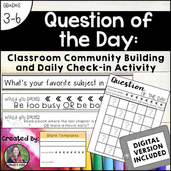 Question of the Day: Classroom Community Building and Daily Check-In Activity