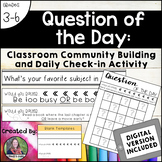Question of the Day: Classroom Community and Daily Check-I