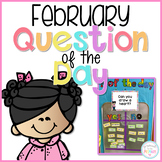 February Question of the Day Cards for Morning Meeting - EDITABLE