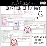 Question of the Day - February - EDITABLE