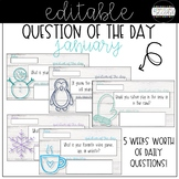 Question of the Day - January - EDITABLE!