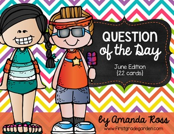 Question of the Day: June Edition {22 cards}