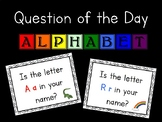 Question of the Day Kindergarten Alphabet