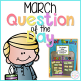 March Question of the Day Cards for Morning Meeting - EDITABLE