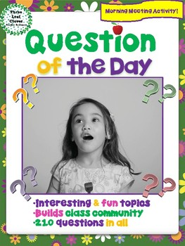 Question of the Day - Year Round  - Morning Meeting Activity
