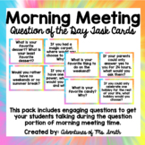 Question of the Day/ Morning Meeting Discussion Questions