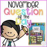 November Question of the Day Cards for Morning Meeting - EDITABLE
