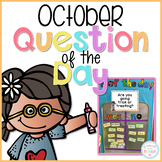 October Question of the Day Cards for Morning Meeting - EDITABLE