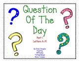 Question of the Day Part 1
