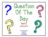 Question of the Day Part 2