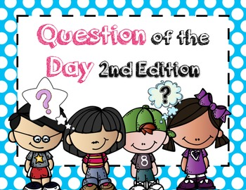Question of the Day Second Edition