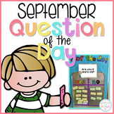September Question of the Day Cards for Morning Meeting -