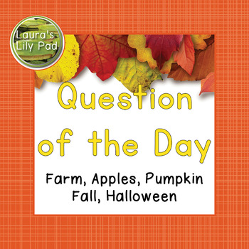 Question of the Day Farm, Apples, Pumpkins, Fall Themes