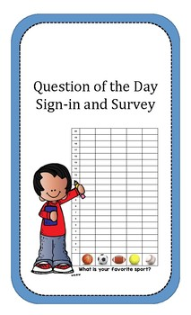 Question of the Day--Sign-in and Survey