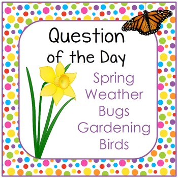 Spring Theme Question of the Day