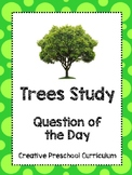 Question of the Day - Trees - Creative Preschool Curriculum