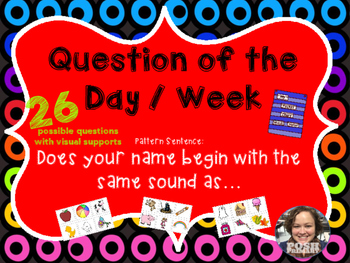 Question of the Day / Week Beginning Sounds * Easy Prep * Ready to Go
