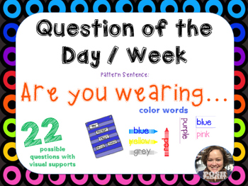 22 Colors Question of the Day / Week