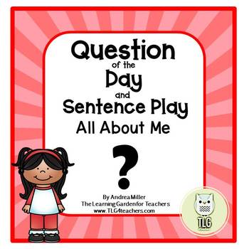 Question of the Day and Sentence Play~All About Me