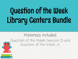 Question of the Week Library Centers Bundle
