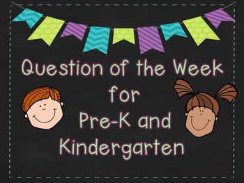 Question of the Week for Pre-K and Kindergarten