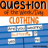 Question of the Day: Types of Clothing