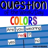 Question of the Day: Are You Wearing (Colors)