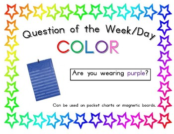 Question of the week / day color