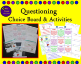 Questioning Choice Board and Activities