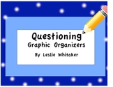 Questioning Graphic Organizers