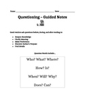Questioning - Guided Notes