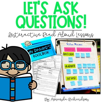 Questioning: Interactive Read Aloud Lessons for First Grade