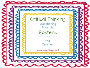 Questioning Prompt Posters: Bloom's Critical Thinking Prompts for Teachers