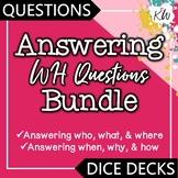 WH Questions Speech Therapy BUNDLE: Answering Who, What, Where, When, Why & How