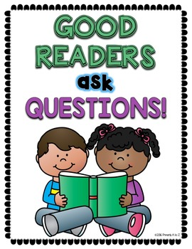 Questioning Unit {Anchor Charts, Graphic Organizers, Printables}