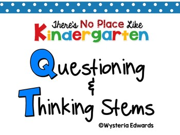 Questioning and Thinking Stems