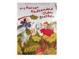 Questioning with My Rotten Redheaded Older Brother by Patricia Polacco