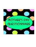 Questionnaire for Mom