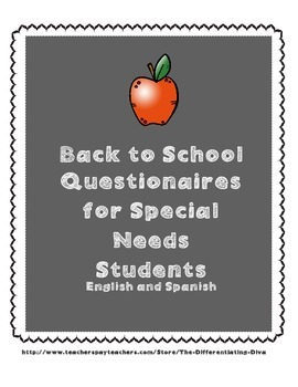 Questionnaire for Special Needs Students (English & Spanish Versions)