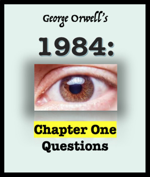Questions Chapter One 1984 Orwell