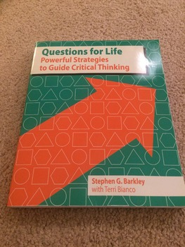 Questions For Life: Powerful Strategies to Guide Critical Thinking